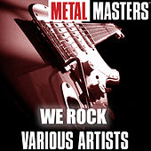 Metal Masters: We Rock by Various Artists