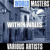 Play & Download World Masters: Within Walls by Various Artists | Napster