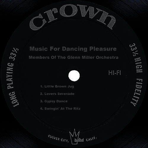 Play & Download Music For Dancing Pleasure by Glenn Miller | Napster