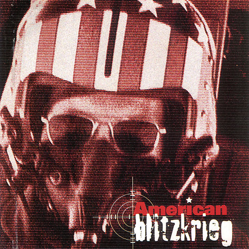 Play & Download American Blitzkrieg by Babylon A.D. | Napster