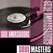 Play & Download Soul Masters by Soul Ambassadors | Napster