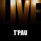 Play & Download T'Pau Live by T'Pau | Napster