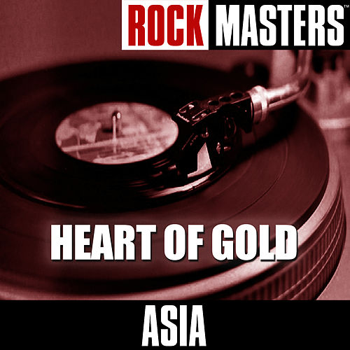 Play & Download Rock Masters: Heart Of Gold by Asia | Napster