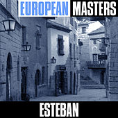 European Masters: Superhits aus Spanien by Esteban