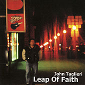Play & Download Leap Of Faith by John Taglieri | Napster