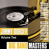 Big Band Masters, Vol. 2 by Jimmy Dorsey