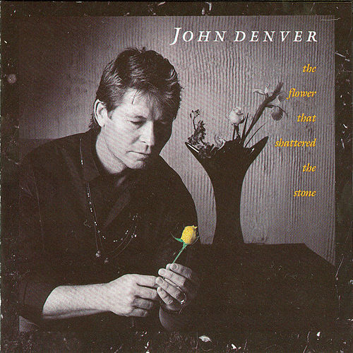 The Flower That Shattered The Stone (Reissue) by John Denver