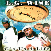 G's Us 4 Life by L.G. Wise