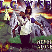 Never Alone by L.G. Wise
