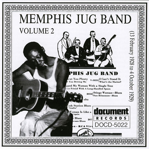 Play & Download Memphis Jug Band Vol. 2 (1928-1929) by Memphis Jug Band | Napster
