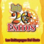 Play & Download Serie 20 Exitos by Los Relampagos Del Norte | Napster