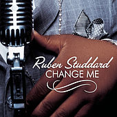 Play & Download Change Me by Ruben Studdard | Napster