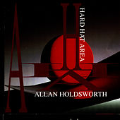 Play & Download Hard Hat Area by Allan Holdsworth | Napster