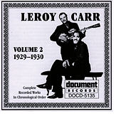 Leroy Carr Vol. 2 (1929-1930) by Leroy Carr