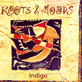 Play & Download Roots & Moods by Various Artists | Napster