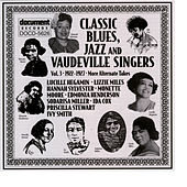 Play & Download Classic Blues, Jazz And Vaudeville Singers Vol. 3 (1922-1927) by Various Artists | Napster