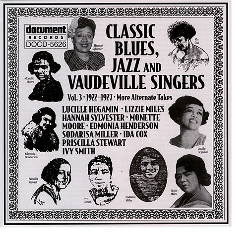 Classic Blues, Jazz And Vaudeville Singers Vol. 3 (1922-1927) by Various Artists