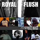 Street Boss by Royal Flush