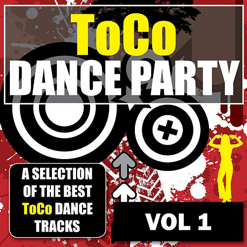 Toco Dance Party - Vol. 1 by Various Artists