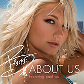 Play & Download About Us [Feat. Paul Wall] by Brooke Hogan | Napster