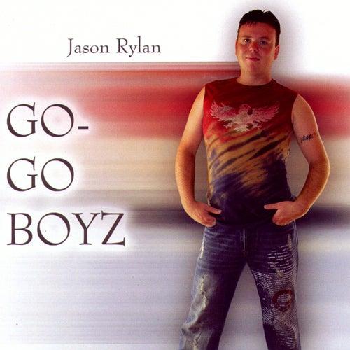 Go-Go Boyz by Jason Rylan