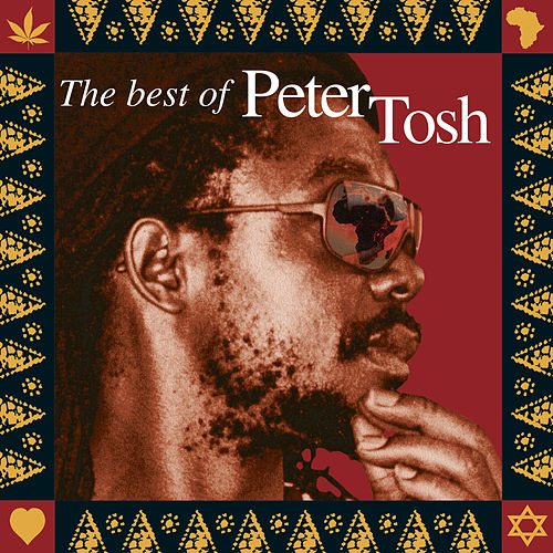 Scrolls Of The Prophet: The Best Of Peter Tosh by Peter Tosh