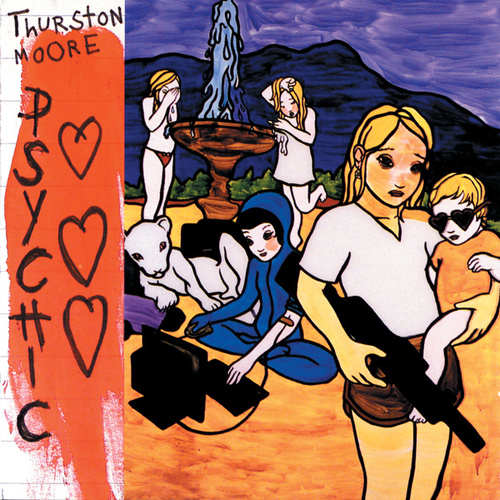 Play & Download Psychic Hearts by Thurston Moore | Napster