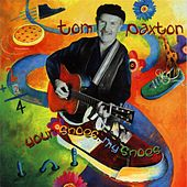 Your Shoes, My Shoes by Tom Paxton
