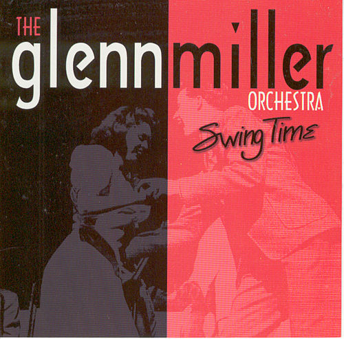 Play & Download Swing Time by Glenn Miller | Napster