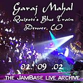 Play & Download 02-09-02 - Quixote's True Blue - Denver, CO by Garaj Mahal | Napster