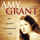 Her Greatest Inspirational Songs by Amy Grant