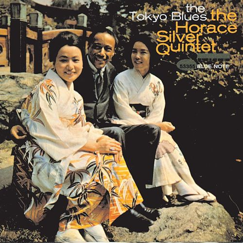 Play & Download The Tokyo Blues by Horace Silver | Napster