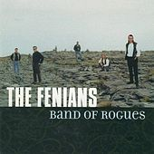 Play & Download Band of Rogues by The Fenians | Napster