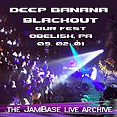 Play & Download 09-02-01 - Our Fest - Obelisk, PA by Deep Banana Blackout | Napster