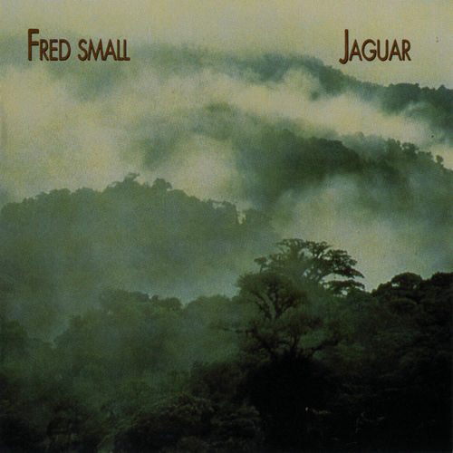 Play & Download Jaguar by Fred Small | Napster