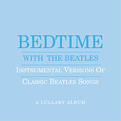 Bedtime With The Beatles (Blue) by Jason Falkner