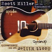 Play & Download Upside Downside by Scott Miller & The Commonwealth | Napster