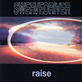 Play & Download Raise by Swervedriver | Napster