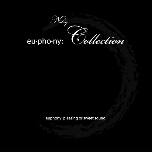 Play & Download Euphony Collection by Nabiy | Napster