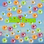 Edible Flowers by Various Artists