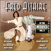 Fred Astaire at the Movies, Vol. 5 by Various Artists