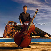 Play & Download Mediterranees by Renaud Garcia-Fons | Napster