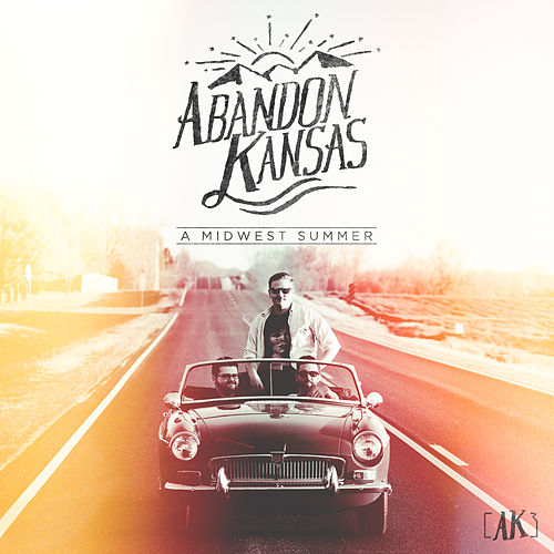 Play & Download A Midwest Summer by Abandon Kansas | Napster