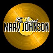 The First Man Of Motown by Marv Johnson
