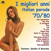 Play & Download I migliori anni italian parade '70/'80 by Various Artists | Napster