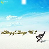 Play & Download History Of Lounge, Vol. 1 by Various Artists | Napster