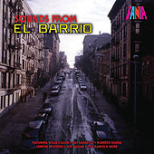 Play & Download Sounds from El Barrio by Various Artists | Napster