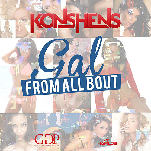 Play & Download Gal from All Bout - Single by Konshens | Napster