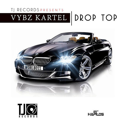 Play & Download Drop Top - Single by VYBZ Kartel | Napster