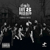 Tombstone by Hot 8 Brass Band